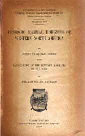 Cenozoic Mammal Horizons of Western North America: Issue 361