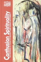 Carthusian Spirituality: The Writings of Hugh of Balma and Guigo de Ponte