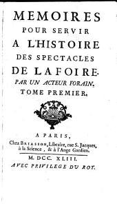 Memoires pour servir a l'histoire des spectacles de la Foire (etc.): Volume1