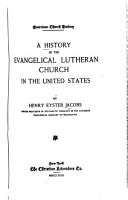 A History of the Evangelical Lutheran Church in the United States PDF