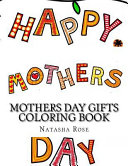 Mothers Day Gifts Coloring Book