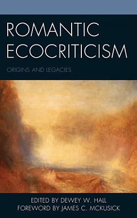 Romantic Ecocriticism PDF