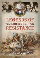 Legends of American Indian Resistance PDF