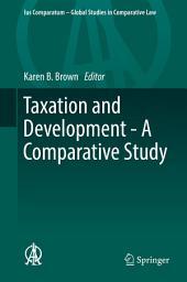 Taxation and Development - A Comparative Study