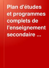 Plan d'études et programmes complets de l'enseignement secondaire ...