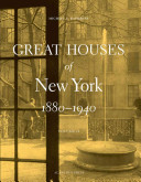 Great Houses of New York  1880 1940