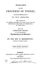 Remarks on the progress of popery, introductory remarks to 'The testimony of the reformers'.