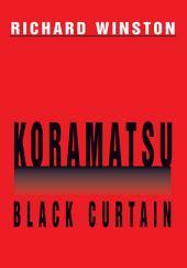 Koramatsu: Black Curtain