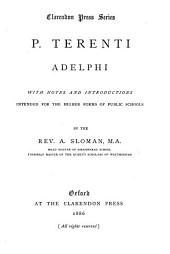 P. Terenti Adelphi: With Notes and Introductions