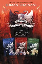 School for Good and Evil Complete Collection: Books 1-3