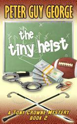 The Tiny Heist Book PDF
