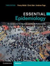 Essential Epidemiology: An Introduction for Students and Health Professionals, Edition 3