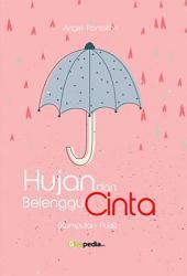 Hujan dan Belenggu Cinta