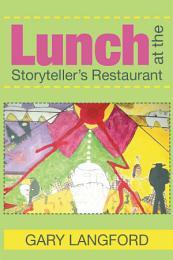 Lunch at the Storyteller's Restaurant