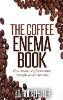 The Coffee Enema Book PDF
