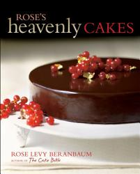 Rose S Heavenly Cakes Book PDF