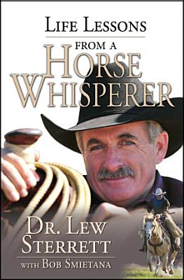Life Lessons from a Horse Whisperer PDF