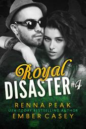 Royal Disaster #4