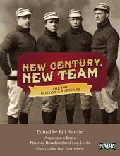 New Century, New Team: The 1901 Boston Americans