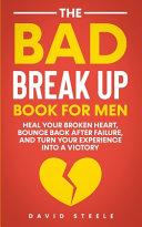 The Bad Break Up Book For Men