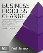 Business Process Change: Edition 3