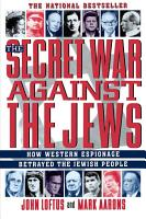 The Secret War Against the Jews PDF
