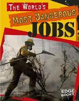 The World s Most Dangerous Jobs PDF
