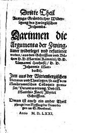 Auszug gründlicher widerlegung des Zwinglischen Irthumbs ...: In 4 Theil getheilt ...