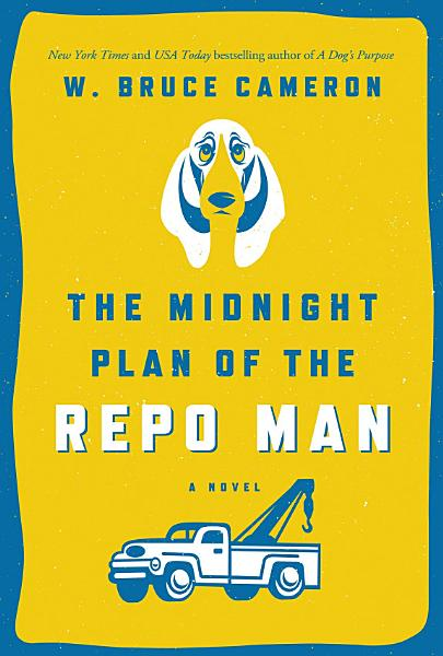 Download The Midnight Plan of the Repo Man Book