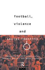 Football, Violence and Social Identity