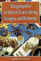 Encyclopedia of United States Army Insignia and Uniforms PDF