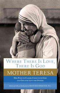 Where There Is Love  There Is God Book