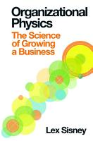 Organizational Physics   The Science of Growing a Business PDF