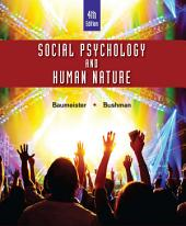 Social Psychology and Human Nature, Comprehensive Edition: Edition 4