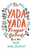 The Yada Yada Prayer Group PDF