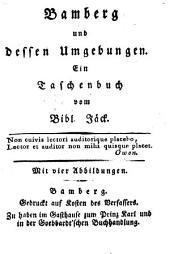 Bamberg und dessen Umgebung: e. Taschenbuch