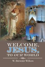 Welcome, Jesus, to Our World