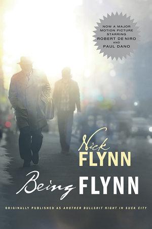 Being Flynn  Movie Tie in Edition   Movie Tie in Editions