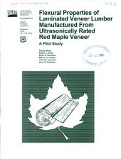 Flexural properties of laminated veneer lumber manufactured from ultrasonically rated red maple veneer: a pilot study
