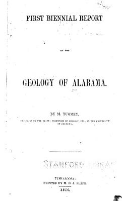 First second Biennial Report on the Geology of Alabama PDF