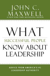 What Successful People Know about Leadership Book