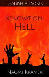 Renovation: Hell: a DEAD(ish) Allsorts short story