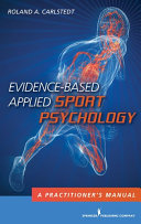 Evidence-Based Applied Sport Psychology