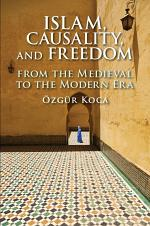 Islam, Causality, and Freedom