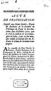 Acte de protestation signifié aux Sieurs Syndic. ... 1700: 2 pièces