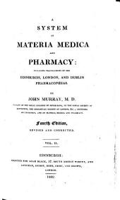 A System of Materia Medica and Pharmacy: Including Translations of the Edinburgh, London, and Dublin Pharmacopoeias, Volume 2