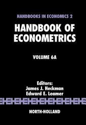 Handbook of Econometrics: Volume 6, Part 1