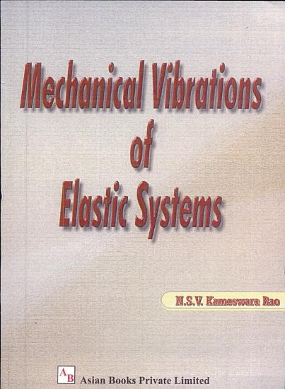 Mechanical Vibrations of Elastic Systems PDF