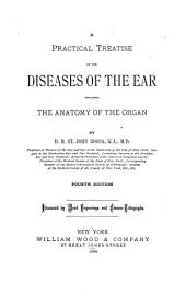 A Practical Treatise on the Diseases of the Ear: Including the Anatomy of the Organ