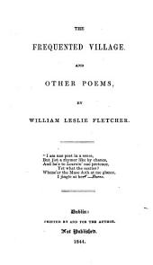 The frequented village, and other poems